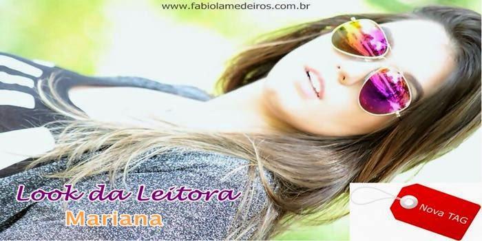 Look da Leitora: Mariana