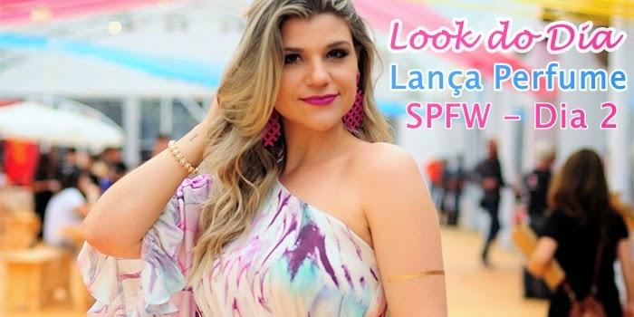 Look Dia 2 SPFW: Lança Perfume