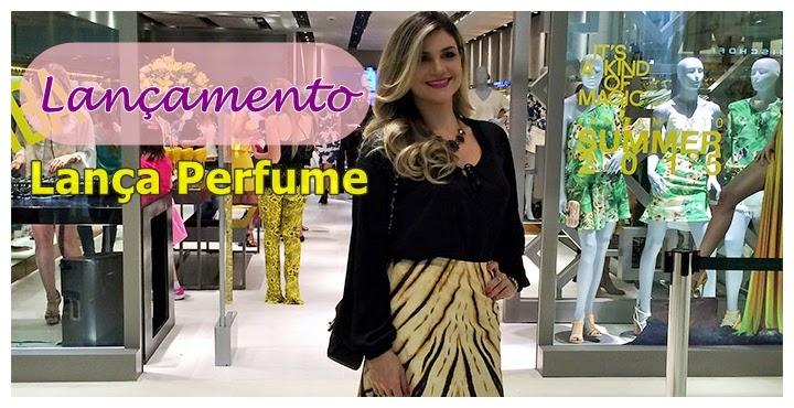 Inauguração Loja Lança Perfume