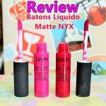 Resenha: Batons Líquido Matte Nyx