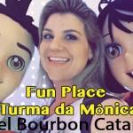 Espaço Fun Place Turma da Mônica Bourbon Cataratas