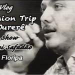 Vlog: Fashion Trip Jurerê + Wesley Safadão em Floripa